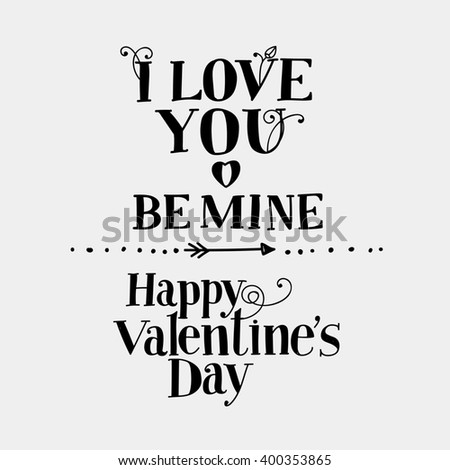 "Lettering ""I love you"", ""Be mine"", ""Happy Valentine's Day."" Hand drawing, an individual font. Dark letters light background. - stock photo"