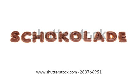 "Lettering ""Schokolade"" with chocolate letters"