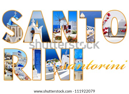 Letters with photos of Santorini island, Greece - stock photo
