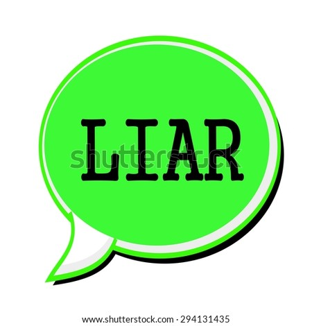 LIAR black stamp text on green Speech Bubble - stock photo