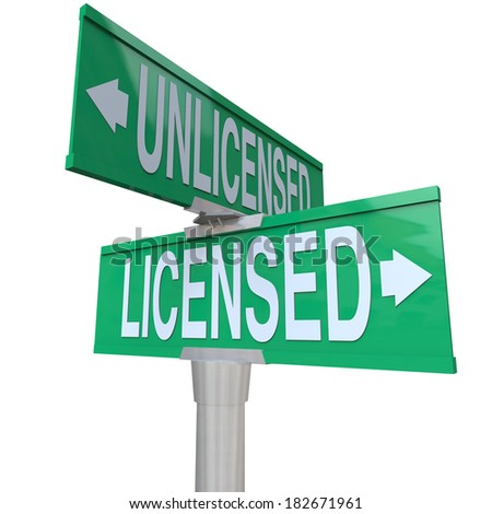 Licensed vs Unlicensed Words Street Road Sign Choice Decide - stock photo