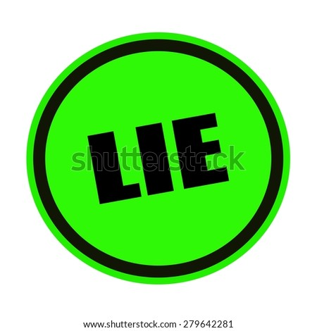 LIE black stamp text on green - stock photo