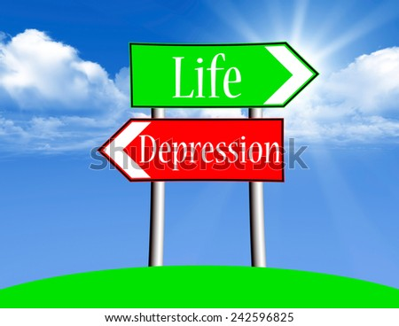 LIfe and Depression is your choice