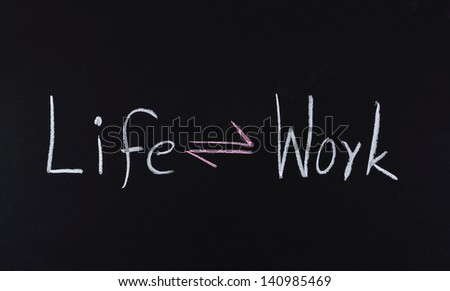 life and work balance concept written on blackboard - stock photo