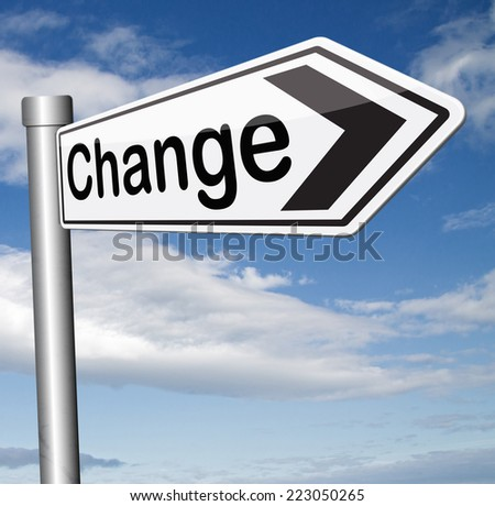 life changing event change the world or your life take the opportunity to tak another direction