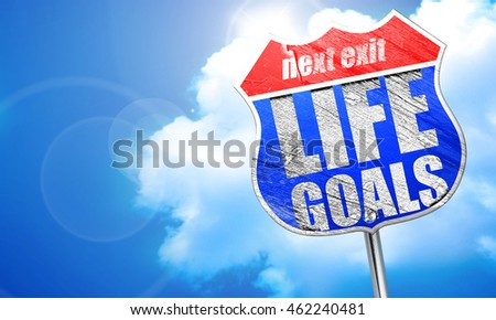 life goals, 3D rendering, blue street sign