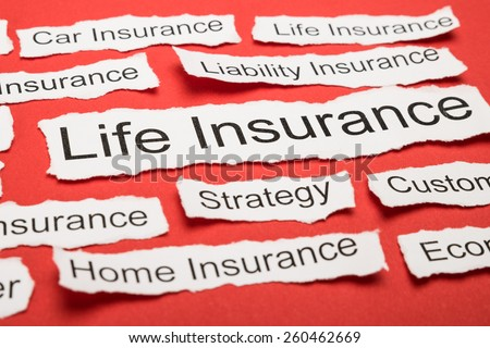 Life Insurance Text On Piece Of Paper Salient Among Other Related Keywords - stock photo