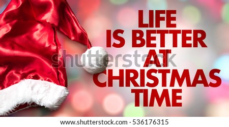 Delightful Life Is Better At Christmas Time Pictures Gallery