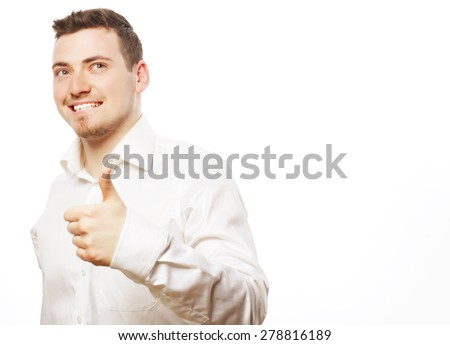 life style, business  and people concept: business man man going thumbs up, isolated on white