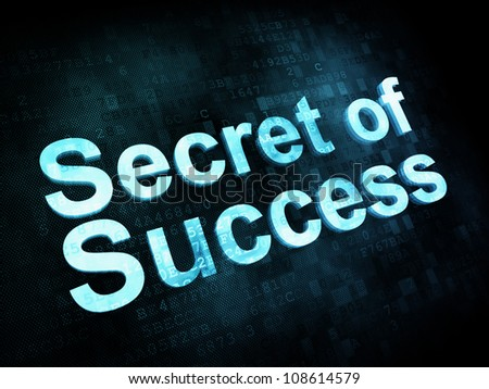Life style concept: pixelated words Secret of Success on digital screen, 3d render - stock photo