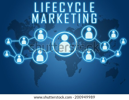 Lifecycle Marketing concept on blue background with world map and social icons. - stock photo