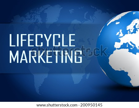 Lifecycle Marketing concept with globe on blue background - stock photo