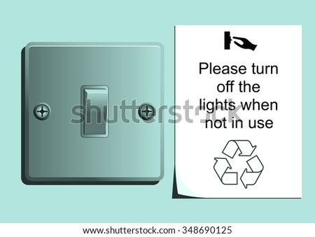 Light switch with save energy sticker portraying conservation message