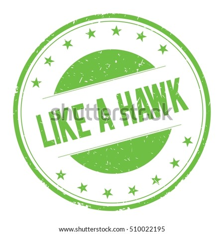 LIKE-A-HAWK stamp sign text word logo green.