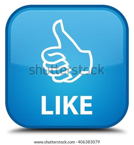 Like cyan blue square button - stock photo
