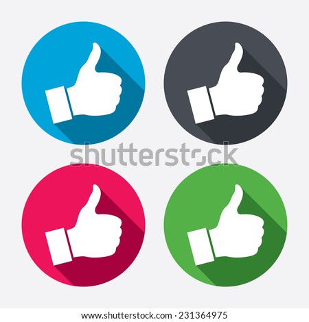 Like sign icon. Thumb up sign. Hand finger up symbol. Circle buttons with long shadow. 4 icons set.