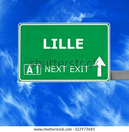 LILLE road sign against clear blue sky