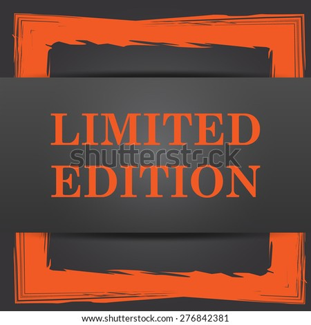 Limited edition icon. Internet button on grey background.  - stock photo