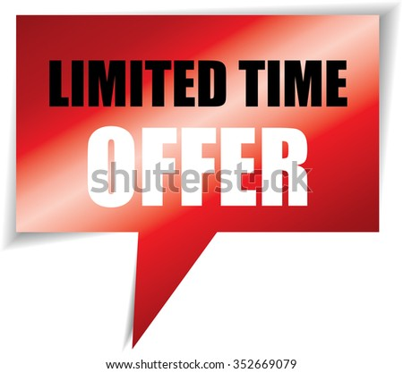 Limited time offer red speech bubbles square template | business banner with symbol icon. - stock photo