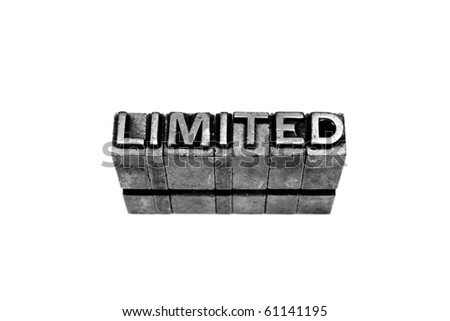 LIMITED written in metallic letters on a white background - stock photo