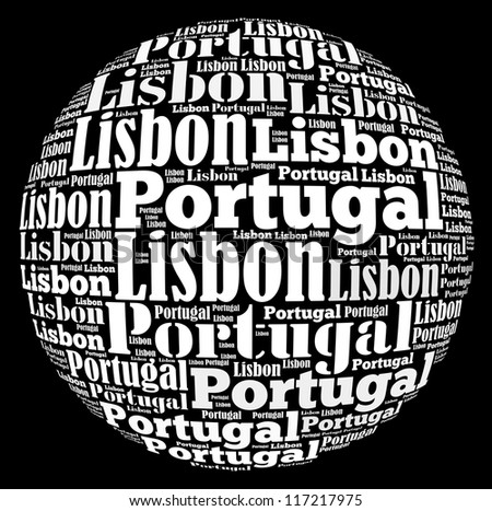 Lisbon capital city of Portugal info-text graphics and arrangement concept on black background (word cloud)