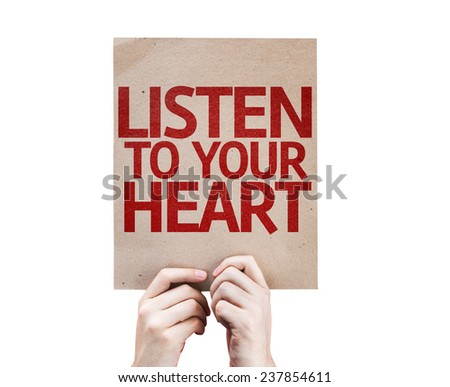 Listen To Your Heart card isolated on white background - stock photo