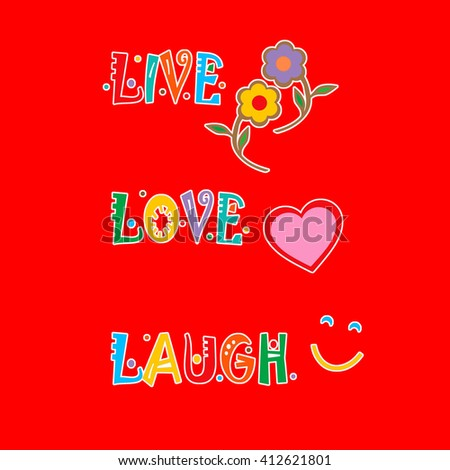 LIVE LOVE LAUGH - stock photo