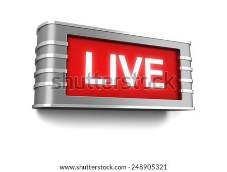 Live sign. 3d illustration isolated on white background - stock photo