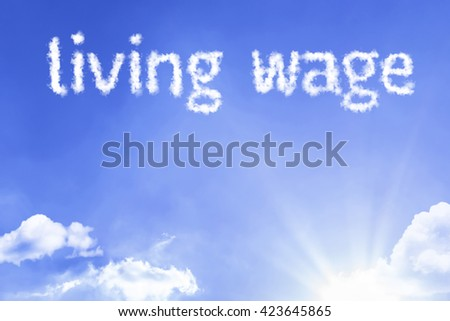 Living Wage cloud word with a blue sky - stock photo