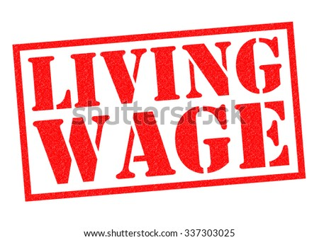 LIVING WAGE red Rubber Stamp over a white background. - stock photo