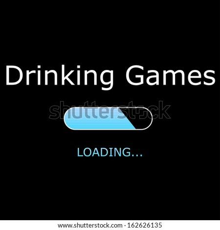 LOADING Drinking Games Illustration - stock photo