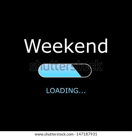 LOADING Weekend Illustration - stock photo