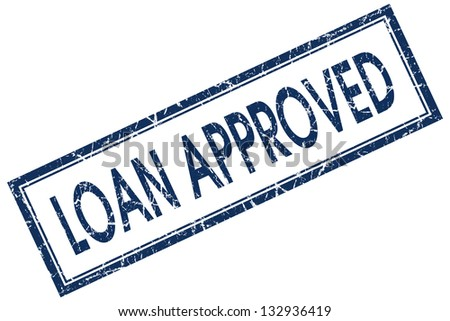 loan approved stamp - stock photo