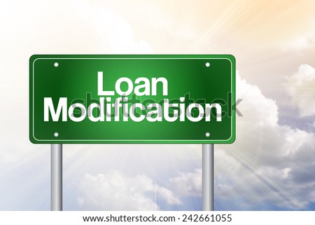 Loan Modification Green Road Sign, business concept - stock photo