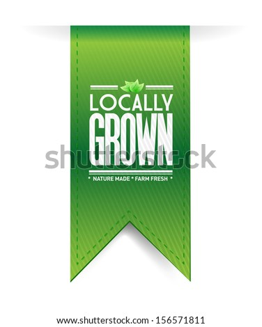 locally grown banner concept illustration design graph over a white background  - stock photo
