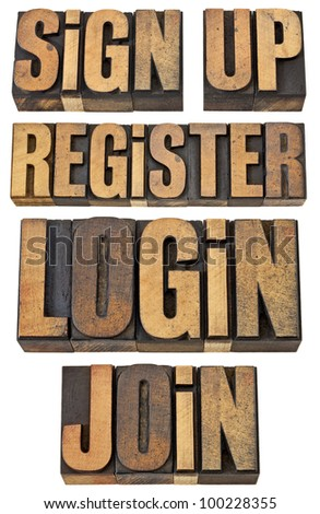 login, register, join, sign up - internet and networking terms - a collage of isolated words in vintage letterpress wood type