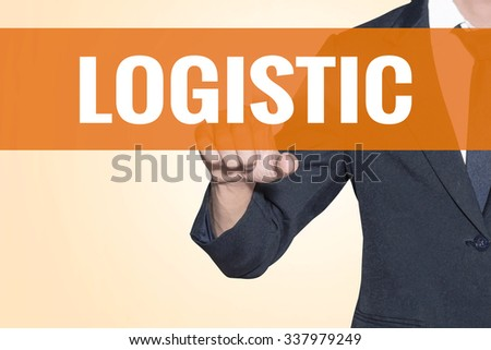 Logistic word Business man touch on virtual screen orange background - stock photo