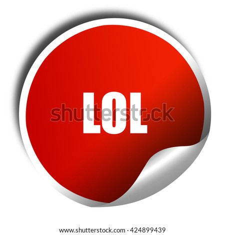 lol internet slang, 3D rendering, red sticker with white text - stock photo