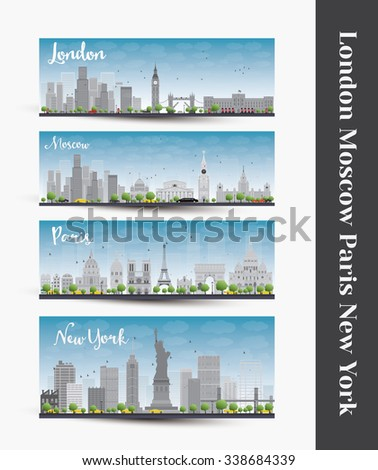 London, Moscow, Paris, New York. Set of four city skyline banners. Business travel and tourism concept with famous landmarks, historic and modern buildings. - stock photo