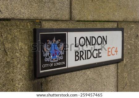 LONDON - November 29 :London bridge roadsign, 29 November 2014 LONDON.UK - stock photo
