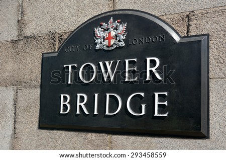LONDON, UK - MAY 13 2015:The sign and symbol of Tower Bridge in London sign UK.Over 40000 people use Tower Bridge every day. - stock photo