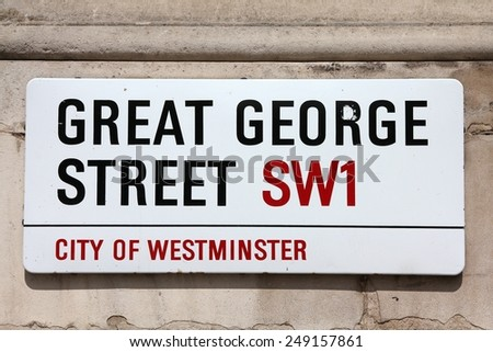 LONDON, UK - MAY 13, 2012: View of Great George Street sign in Westminster, London. London is the most populous urban zone and metropolitan area in the United Kingdom (more than 13 million people). - stock photo