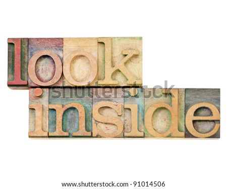 look inside invitation - isolated text in vintage wood letterpress printing blocks stained by color inks - stock photo