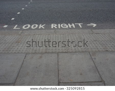 Look right sign in London street in England