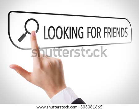 Looking for Friends written in search bar on virtual screen - stock photo