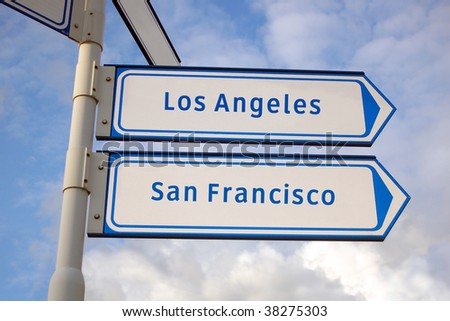 los angeles and san francisco signs - stock photo