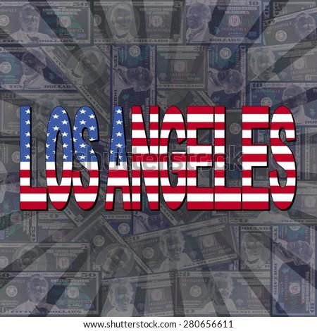 Los Angeles flag text on dollars sunburst illustration - stock photo
