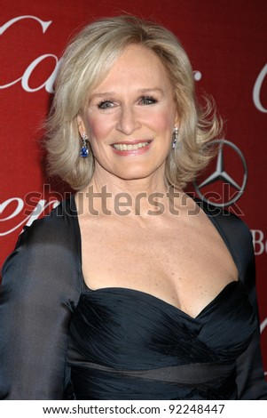 LOS ANGELES - JAN 7:  Glenn Close arrives at the 2012 Palm Springs International Film Festival Gala at Palm Springs Convention Center on January 7, 2012 in Palm Springs, CA