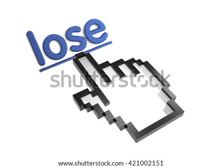 lose. 3d rendered inscription. Link and finger, pointer. Isolated on white - stock photo
