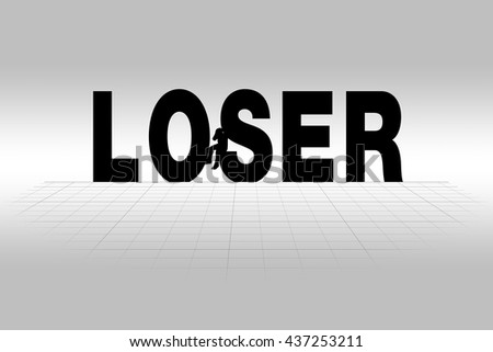 Loser Concept Illustrated by Loser Word in Silhouette